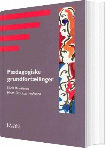 Image of   Pædagogisk Grundfortælling - Hans Stadkær Pedersen - Bog