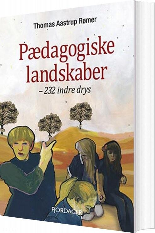 Pædagogiske Landskaber - Thomas Aastrup Rømer - Bog