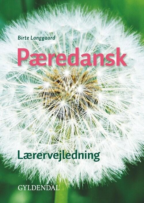 Pæredansk - Birte Langgaard - Bog