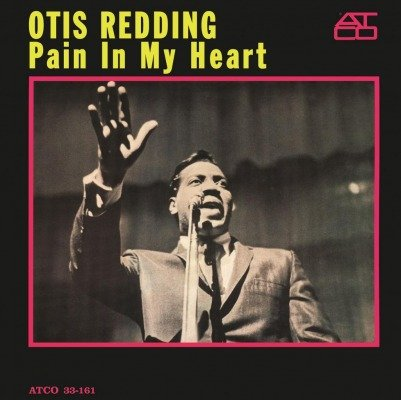 Image of   Otis Redding - Pain In My Heart - Vinyl / LP