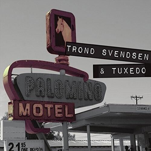 Image of   Trond Svendsen & Tuxedo - Palomino Motel - CD