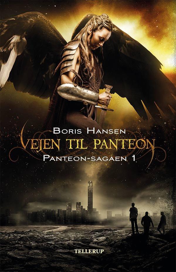 Image of   Panteon-sagaen #1: Vejen Til Panteon - Boris Hansen - Bog