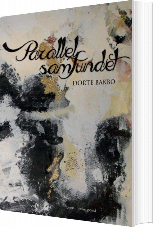 Parallelsamfundet - Dorte Bakbo - Bog