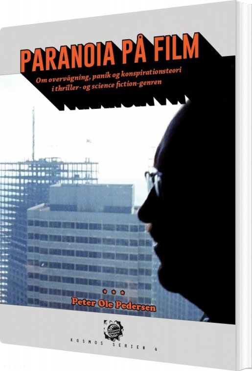 Image of   Paranoia På Film - Peter Ole Pedersen - Bog