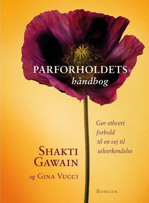 Parforholdets Håndbog - Shakti Gawain - Bog