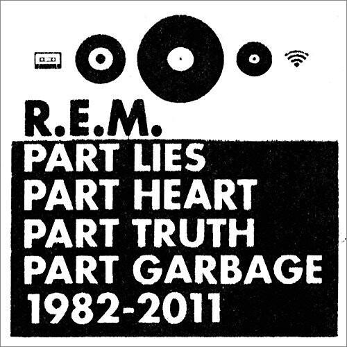 R.e.m - Part Lies, Part Heart, Part Truth, Part Garbage: 1982-2011 - CD