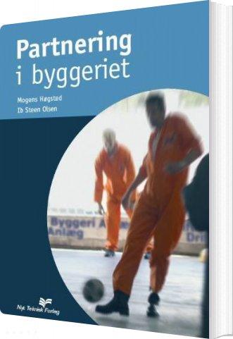 Image of   Partnering I Byggeriet - Mogens Høgsted - Bog