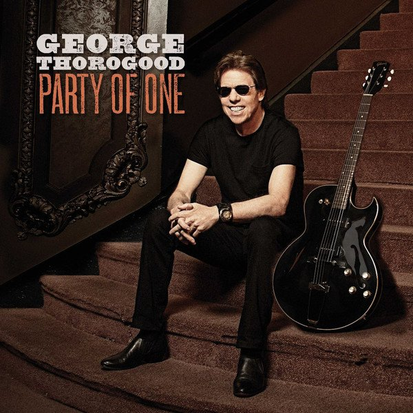 Image of   George Thorogood - Party Of One - Vinyl / LP