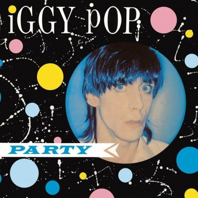 Image of   Iggy Pop - Party - Vinyl / LP