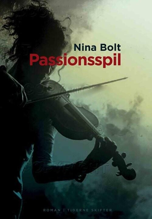 Image of   Passionsspil - Nina Bolt - Bog