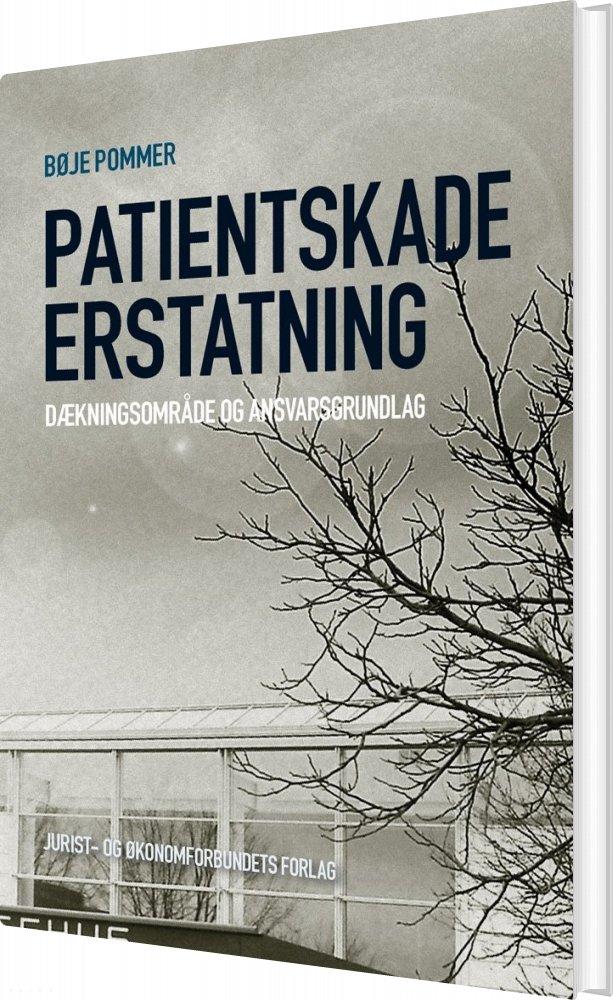 Image of   Patientskadeerstatning - Bøje Pommer - Bog