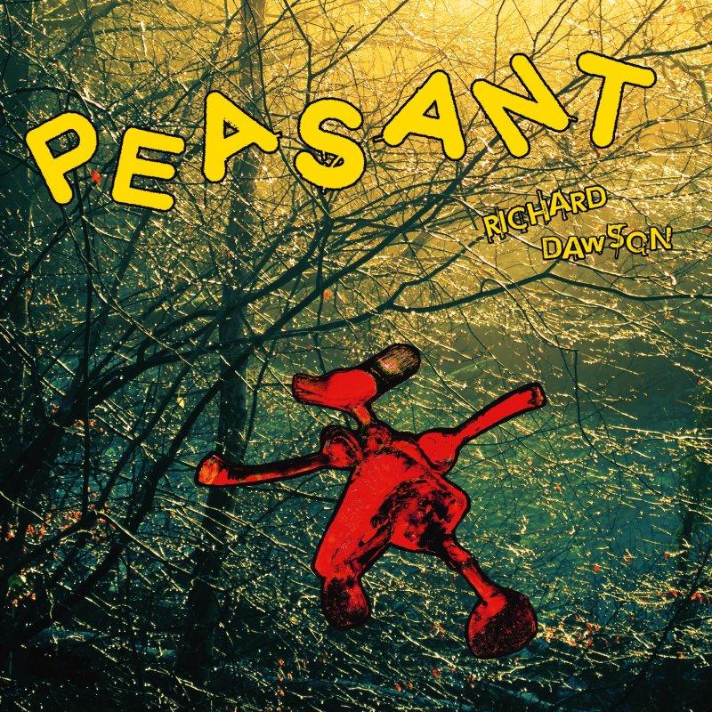 Richard Dawson - Peasant - CD