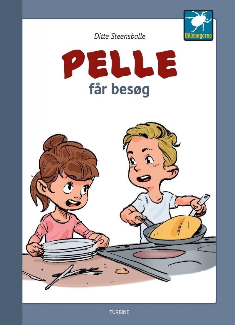 Image of   Pelle Får Besøg - Ditte Steensballe - Bog