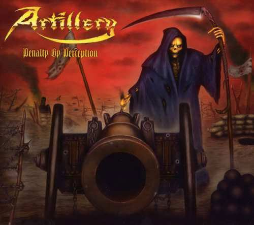 Image of   Artillery - Penalty By Perception - Limited First Edition - CD