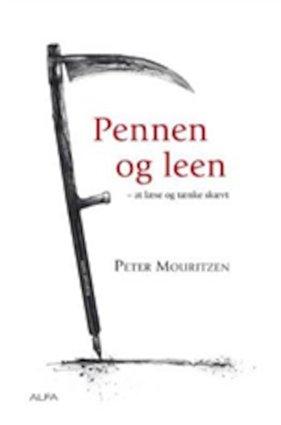 Image of   Pennen Og Leen - Peter Mouritzen - Bog