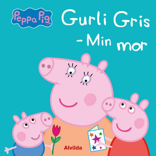 Image of   Gurli Gris - Min Mor - Bog
