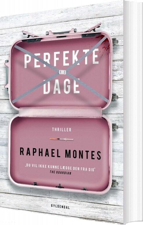 Perfekte Dage - Raphael Montes - Bog