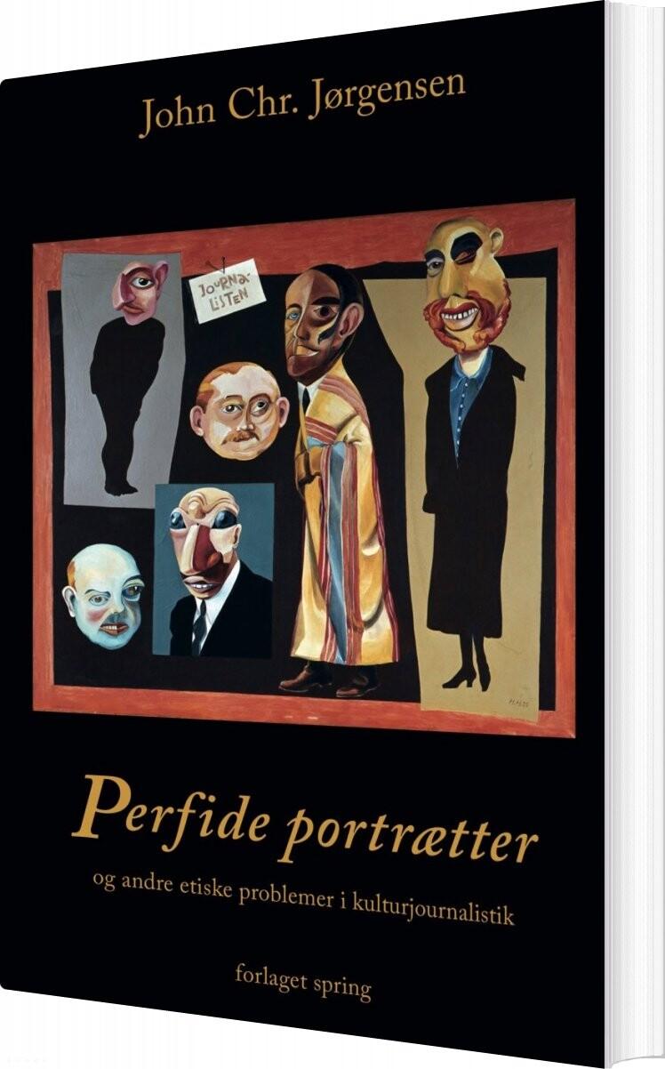 Image of   Perfide Portrætter - John Chr. Jørgensen - Bog