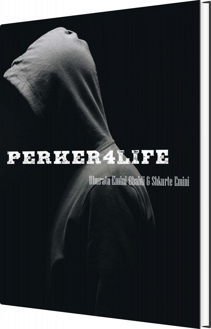 Perker4life - Dhurata Emini-obaidi - Bog