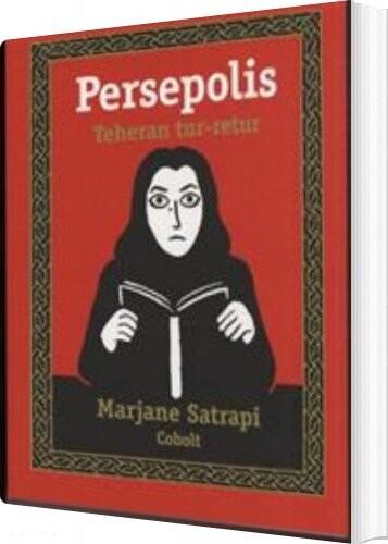 Image of   Persepolis 2: Teheran Tur-retur - Marjane Satrapi - Tegneserie