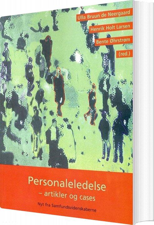 Image of   Personaleledelse - Artikler Og Cases - Henrik Holt Larsen - Bog