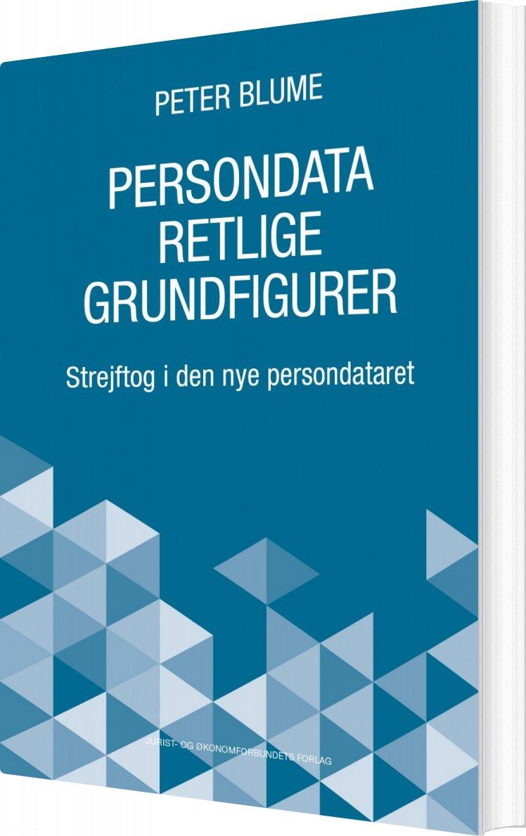 Persondataretlige Grundfigurer - Peter Blume - Bog