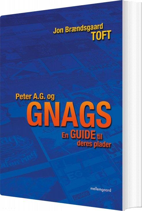 Image of   Peter A.g. Og Gnags - Jon Brændsgaard Toft - Bog