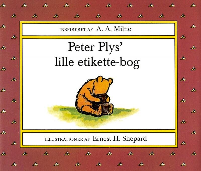 Peter Plys´ Lille Etikette-bog - Melissa Dorfman France - Bog
