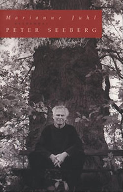 Image of   Peter Seeberg - Marianne Juhl - Bog