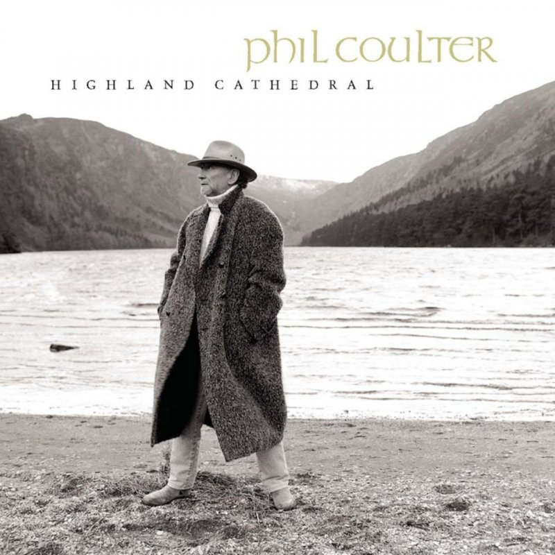 Image of   Phil Coulter - Highland Cathedral - CD