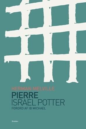 Image of   Pierre & Israel Potter - Herman Melville - Bog