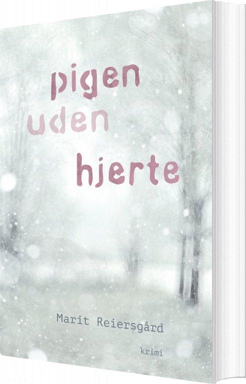 Image of   Pigen Uden Hjerte - Marit Reiersgård - Bog
