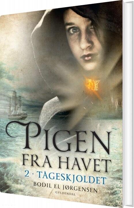 7cf96847 Pigen Fra Havet 2 - Tågeskjoldet Af Bodil El Jørgensen → Køb bogen ...