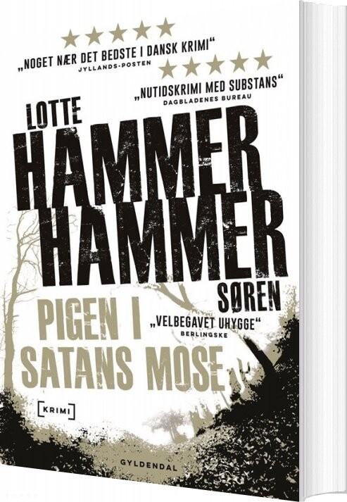 Pigen I Satans Mose - Lotte Og Søren Hammer - Bog