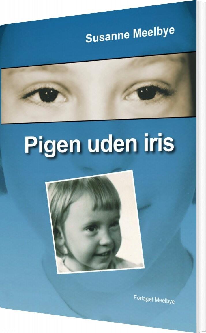 Image of   Pigen Uden Iris - Susanne Meelbye - Bog