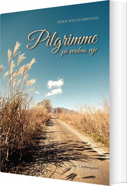 Image of   Pilgrimme - Marie Wigley Sørensen - Bog