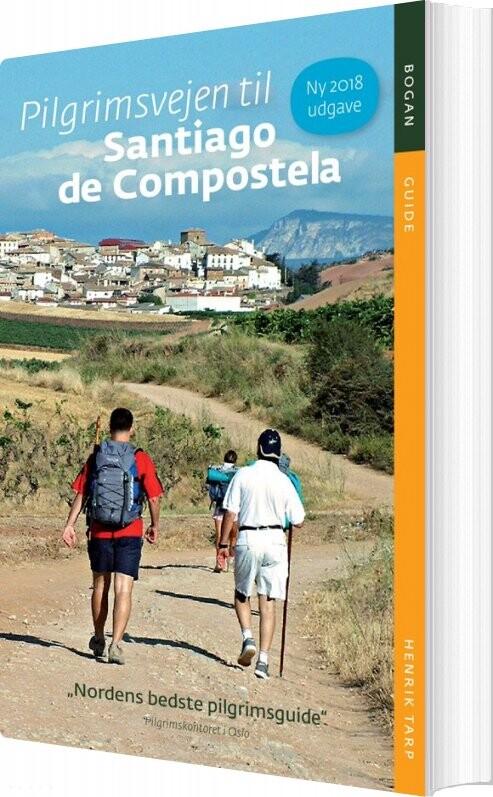 Billede af Pilgrimsvejen Til Santiago De Compostela - Henrik Tarp - Bog