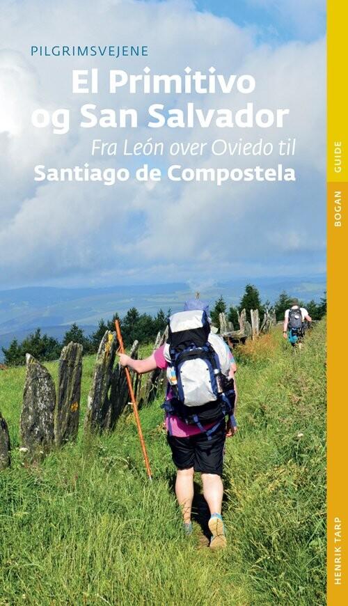 Billede af Pilgrimsvejene Til El Primitivo Og San Salvador - Henrik Tarp - Bog