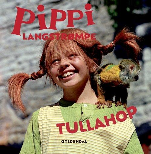 5d1b6d91f87e Pippi Langstrømpe - Tullahop Af Astrid Lindgren → Køb bogen billigt her