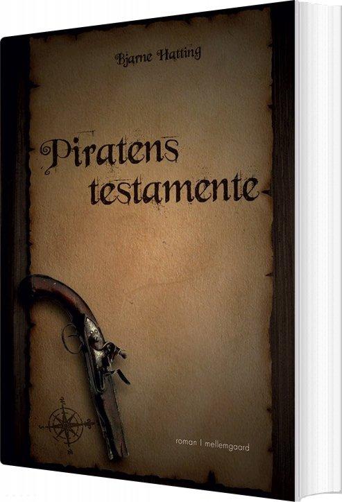 Piratens Testamente - Bjarne Hatting - Bog