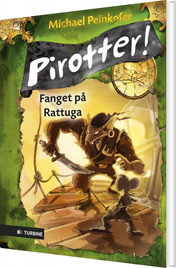 Pirotter! Fanget På Rattuga - Michael Peinkofer - Bog
