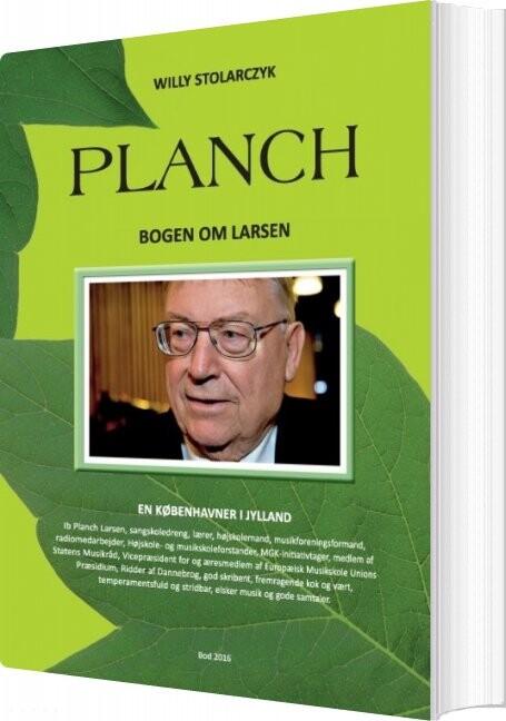 Planch - Bogen Om Larsen - Willy Stolarczyk - Bog