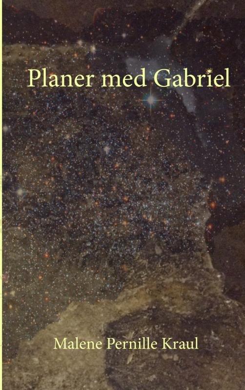 Image of   Planer Med Gabriel - Malene Pernille Kraul - Bog