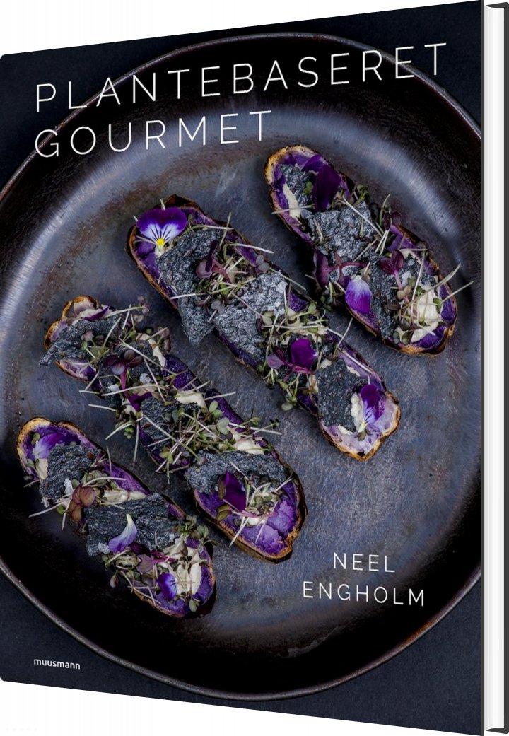Image of   Plantebaseret Gourmet - Neel Engholm - Bog