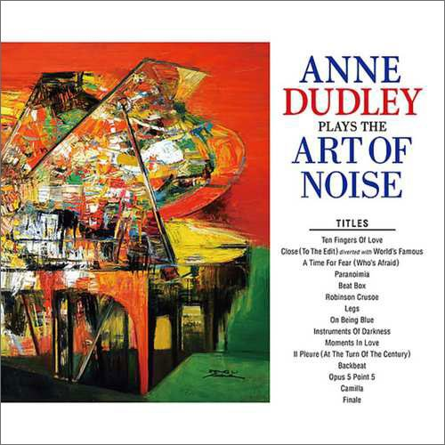 Image of   Anne Dudley - Plays The Art Of Noise - CD