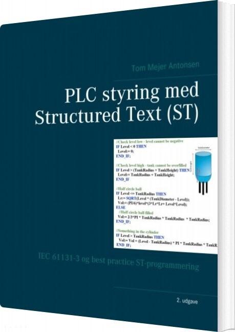 Image of   Plc Styring Med Structured Text - St - Tom Mejer Antonsen - Bog