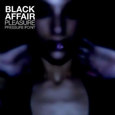 Image of   Black Affair - Pleasure Pressure Point - CD