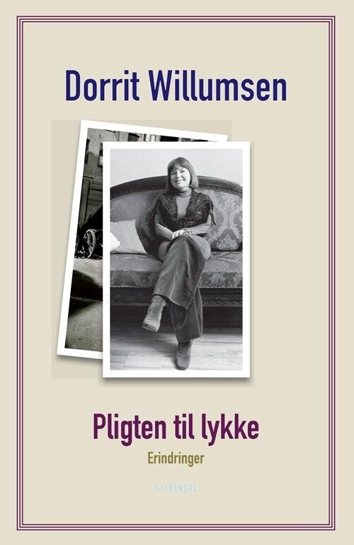 Image of   Pligten Til Lykke - Dorrit Willumsen - Bog