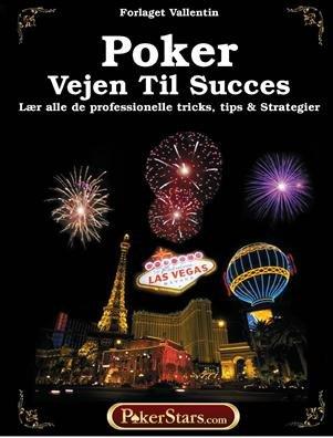 Image of   Poker. Vejen Til Succes 1 - Forlaget Vallentin - Bog