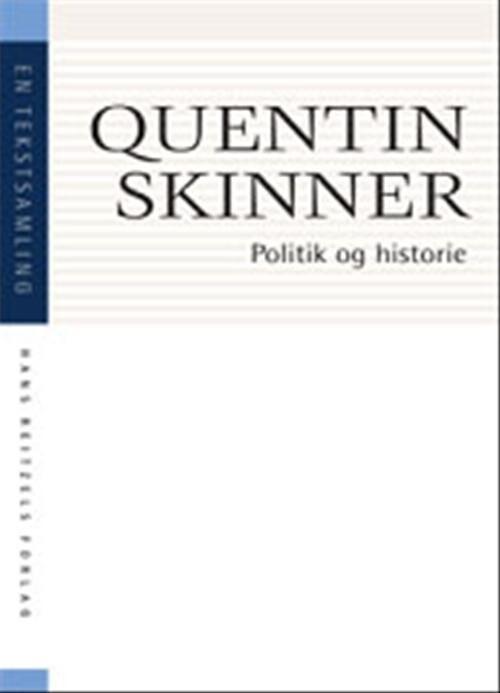 Image of   Politik Og Historie - Quentin Skinner - Bog